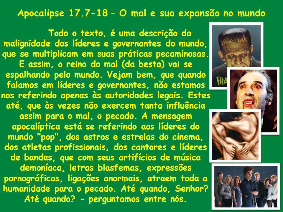 Apocalipse 17.7-18 – O mal e sua expansão no mundo