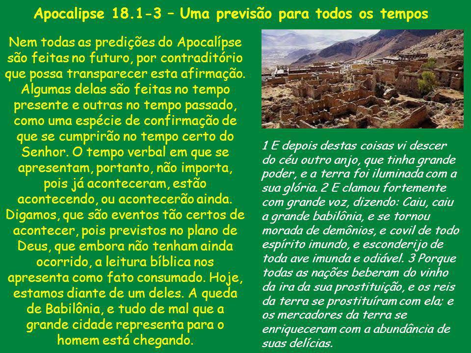 Apocalipse 18.1-3 – Uma previsão para todos os tempos