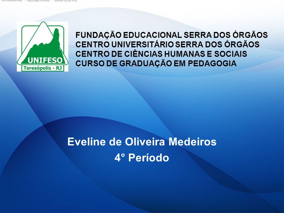 Eveline de Oliveira Medeiros 4° Período