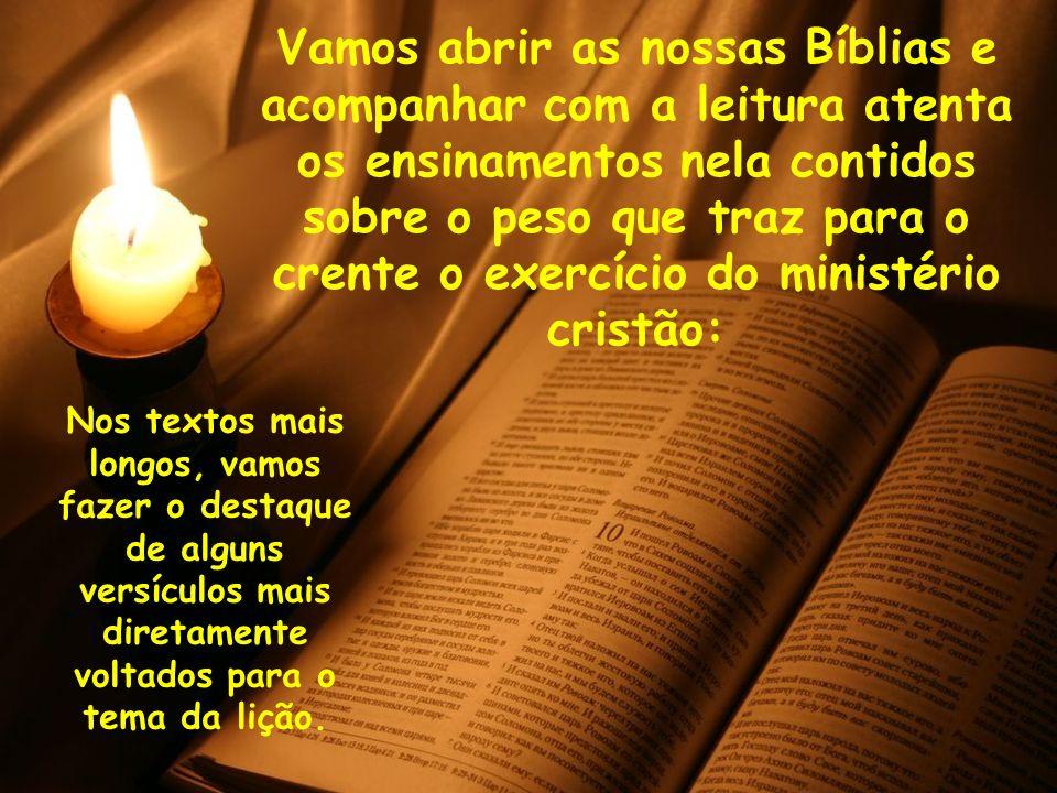 sobre o peso que traz para o crente o exercício do ministério