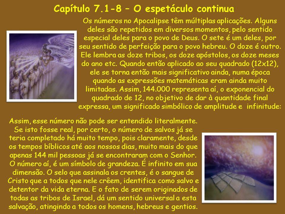 Capítulo 7.1-8 – O espetáculo continua