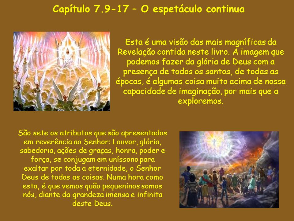 Capítulo 7.9-17 – O espetáculo continua