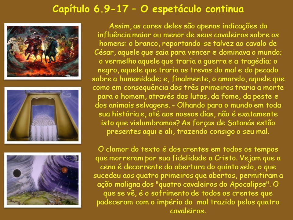 Capítulo 6.9-17 – O espetáculo continua