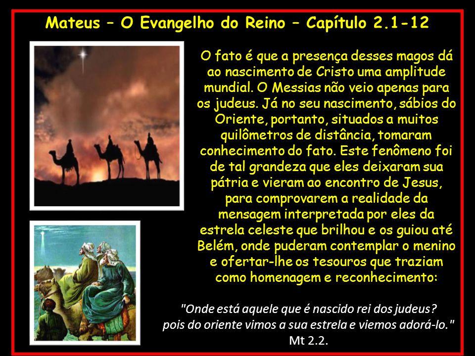 Mateus – O Evangelho do Reino – Capítulo 2.1-12