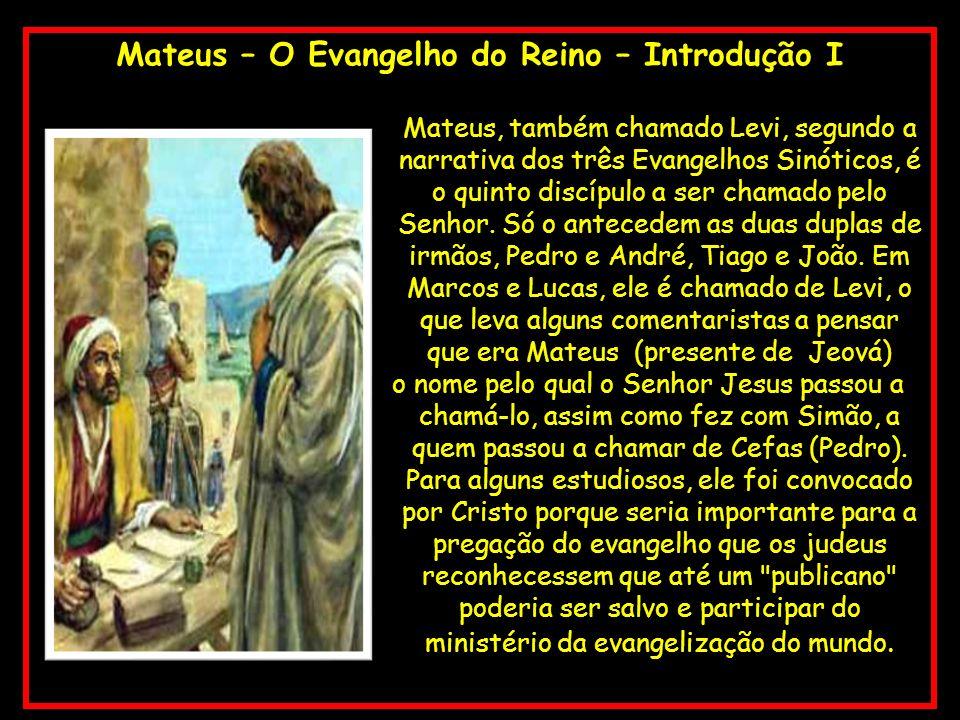 Mateus – O Evangelho do Reino – Introdução I