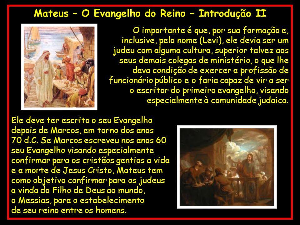 Mateus – O Evangelho do Reino – Introdução II
