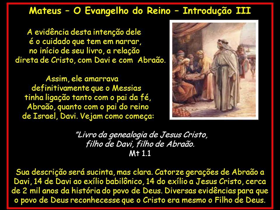 Mateus – O Evangelho do Reino – Introdução III