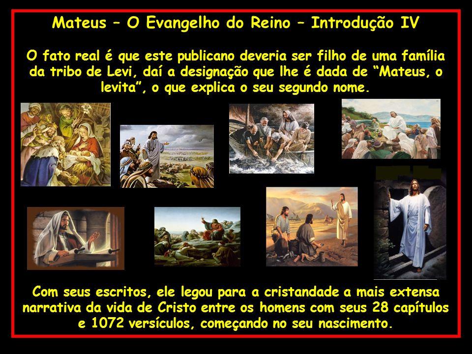 Mateus – O Evangelho do Reino – Introdução IV