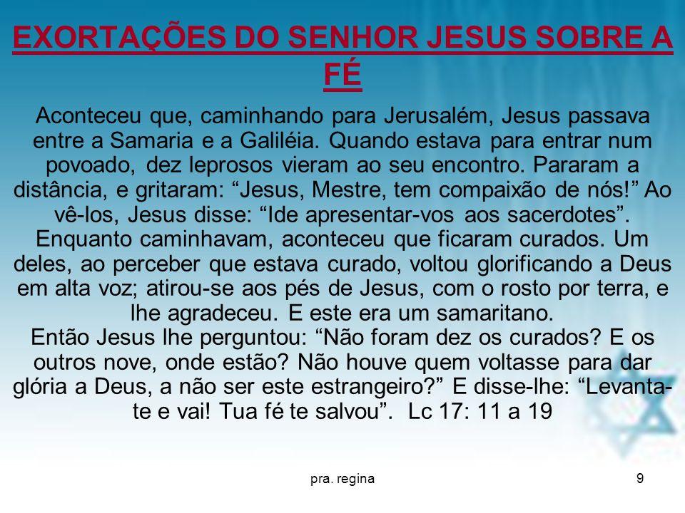 EXORTAÇÕES DO SENHOR JESUS SOBRE A FÉ
