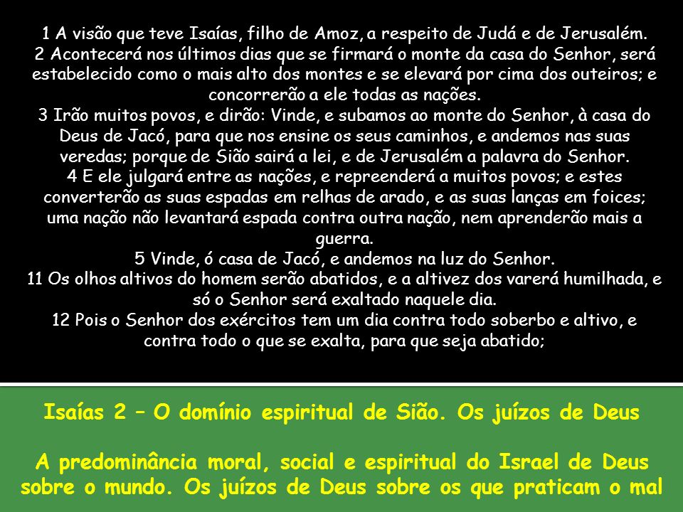 Isaías 2 – O domínio espiritual de Sião. Os juízos de Deus