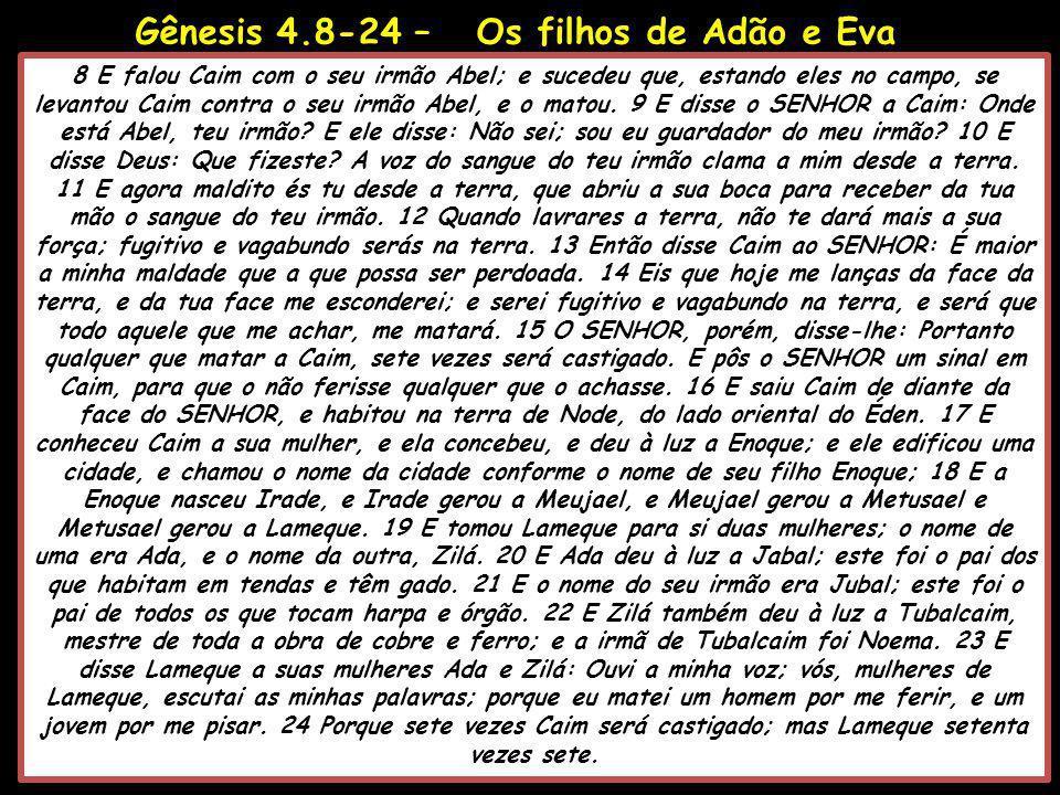 Gênesis 4.8-24 – Os filhos de Adão e Eva