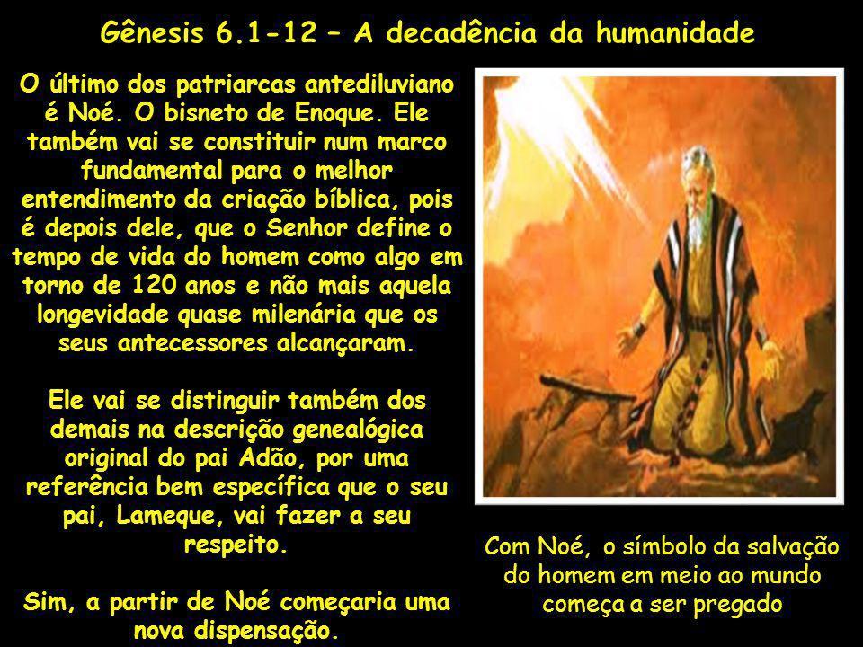 Gênesis 6.1-12 – A decadência da humanidade