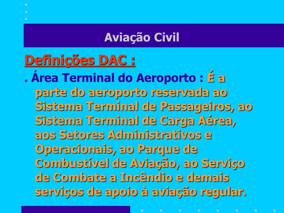 Definições DAC : Aviação Civil