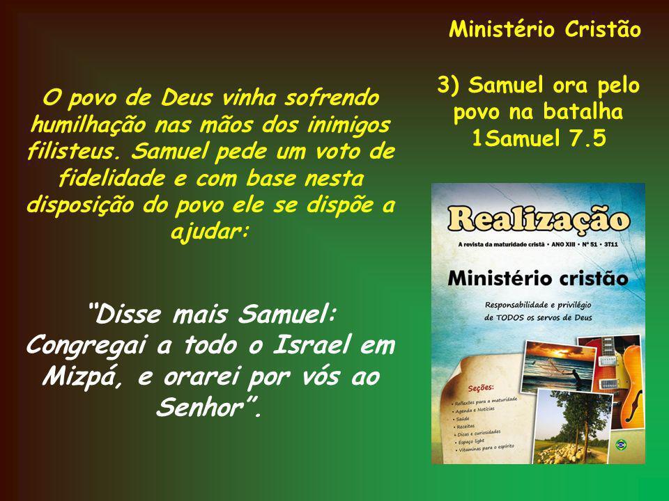 3) Samuel ora pelo povo na batalha