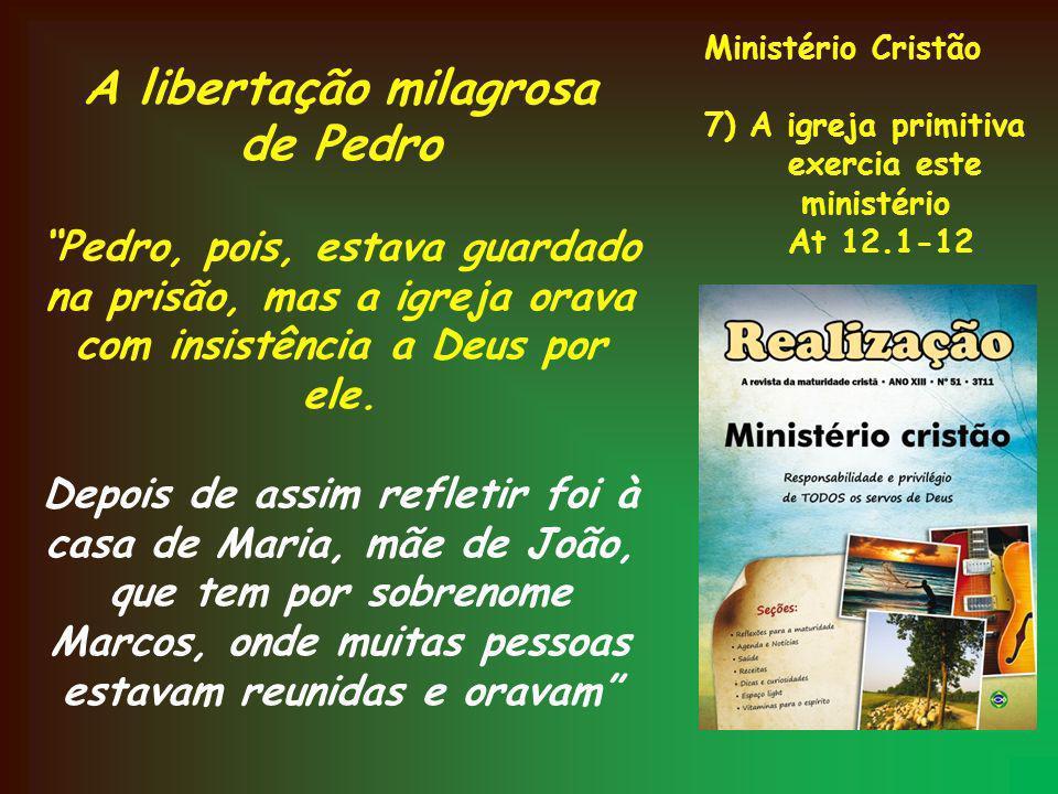 A libertação milagrosa