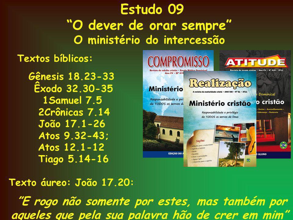 O dever de orar sempre O ministério do intercessão