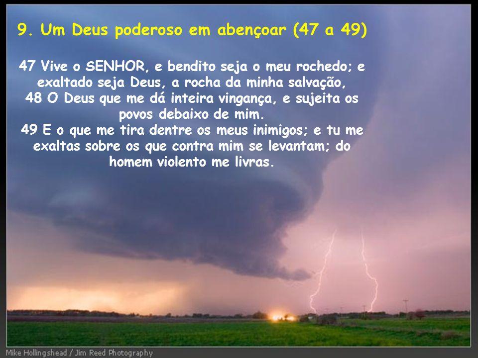 9. Um Deus poderoso em abençoar (47 a 49)