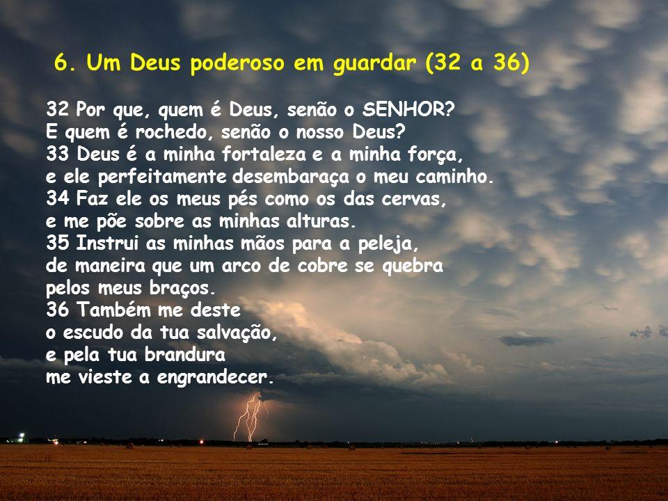 6. Um Deus poderoso em guardar (32 a 36)