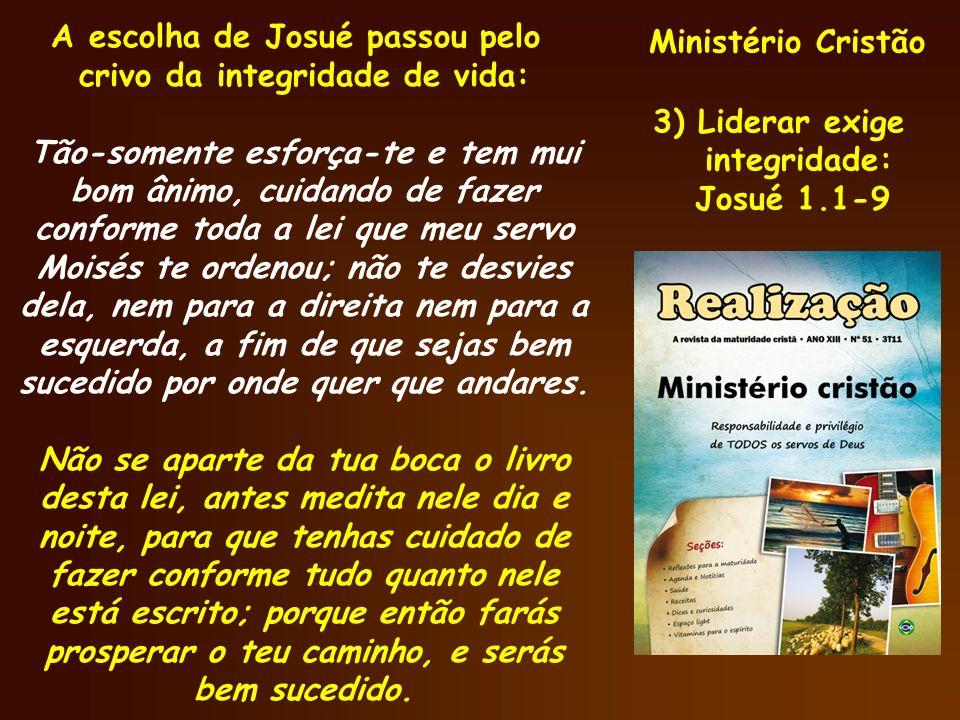 Ministério Cristão A escolha de Josué passou pelo