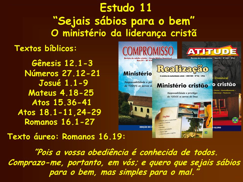 Sejais sábios para o bem O ministério da liderança cristã