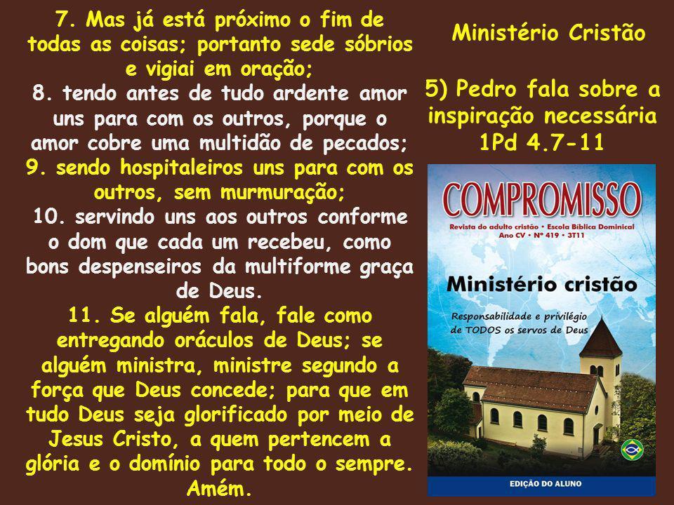 Ministério Cristão 5) Pedro fala sobre a inspiração necessária