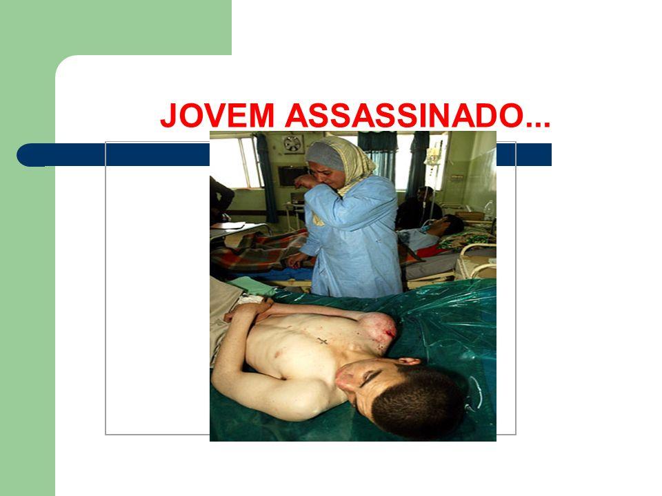 JOVEM ASSASSINADO...