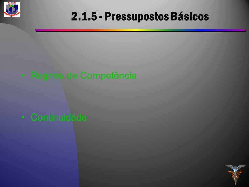2.1.5 - Pressupostos Básicos