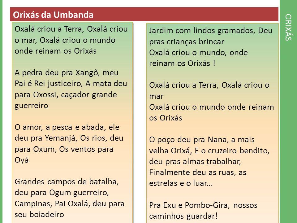 Orixás da Umbanda ORIXÁS