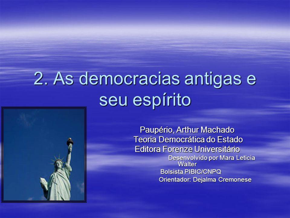 2. As democracias antigas e seu espírito