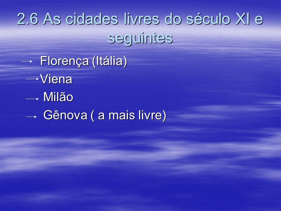 2.6 As cidades livres do século XI e seguintes