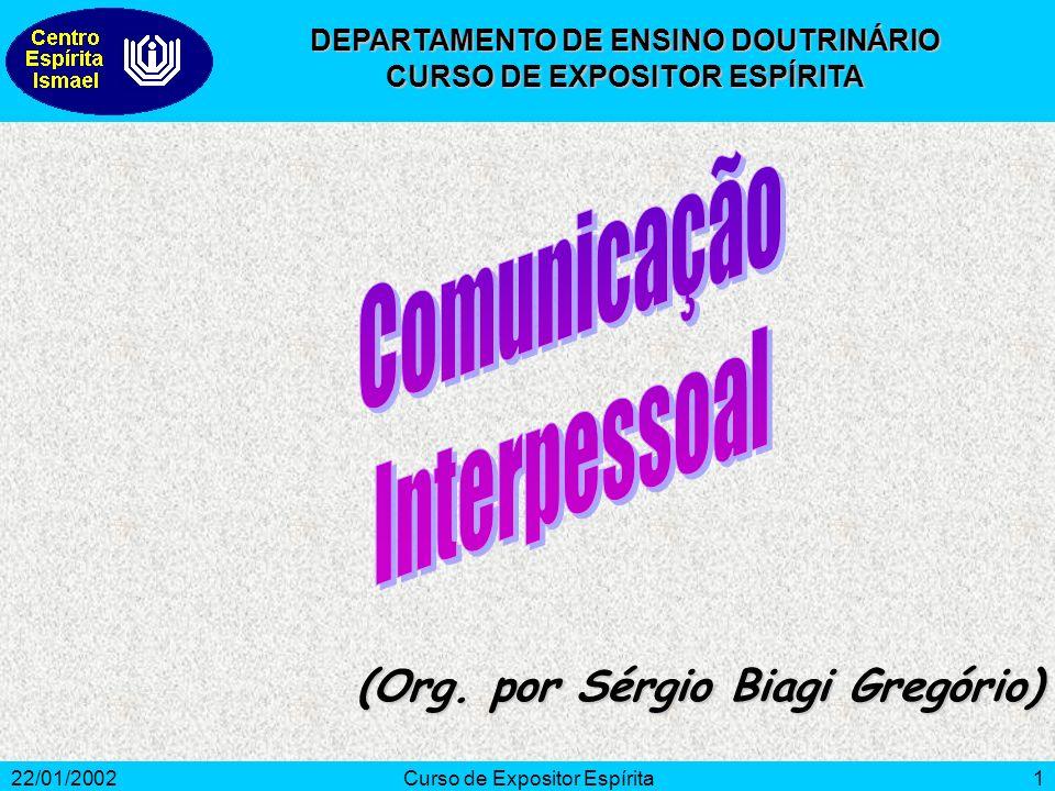Comunicação Interpessoal (Org. por Sérgio Biagi Gregório)