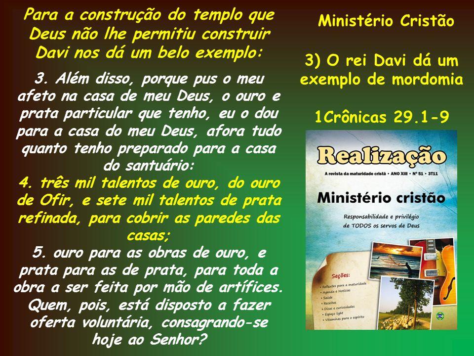 3) O rei Davi dá um exemplo de mordomia