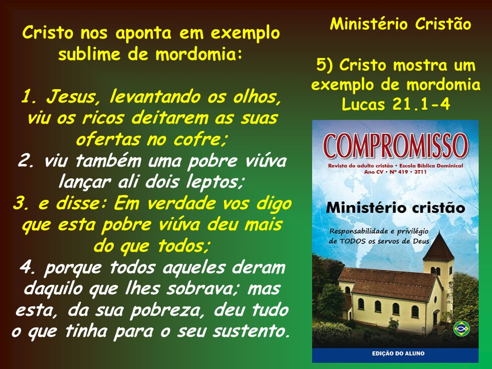 Ministério Cristão Cristo nos aponta em exemplo sublime de mordomia: