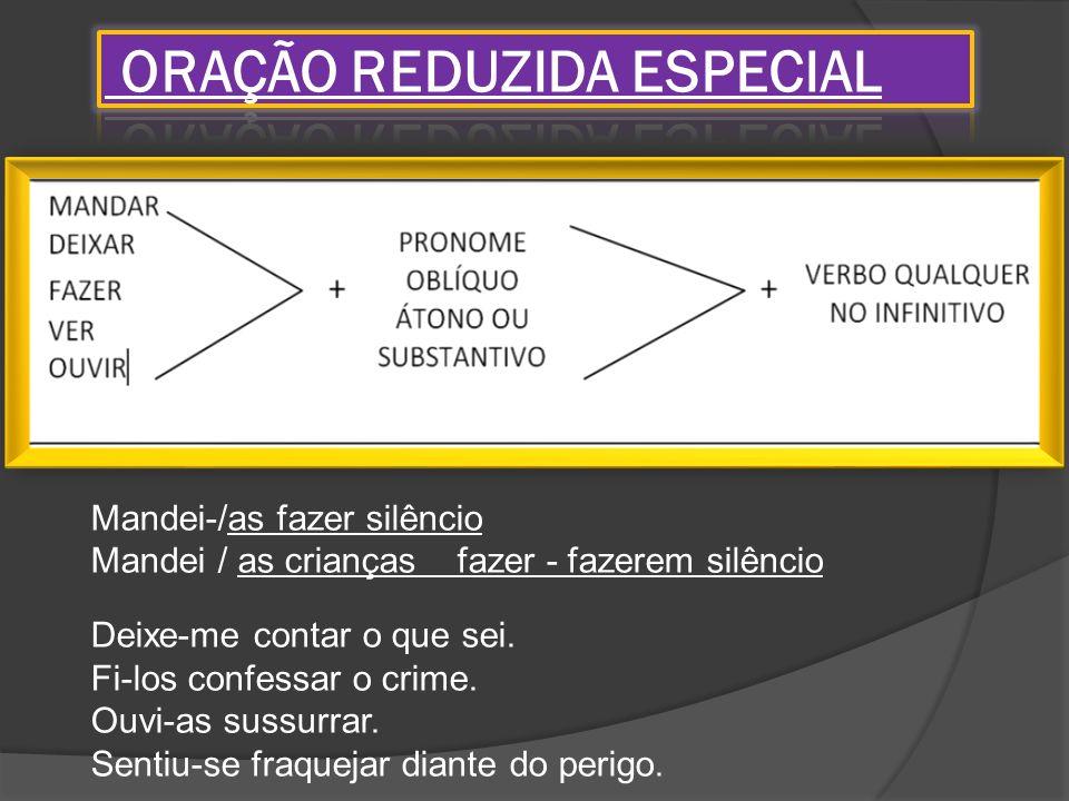 ORAÇÃO REDUZIDA ESPECIAL