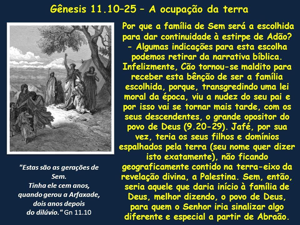 Gênesis 11.10–25 – A ocupação da terra