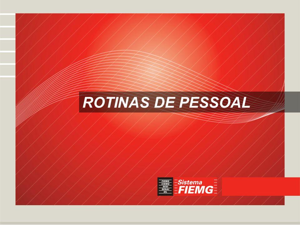 ROTINAS DE PESSOAL