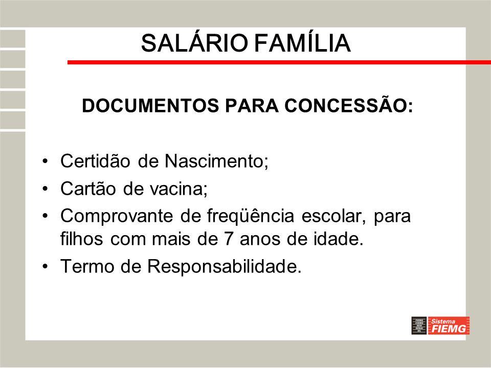 DOCUMENTOS PARA CONCESSÃO: