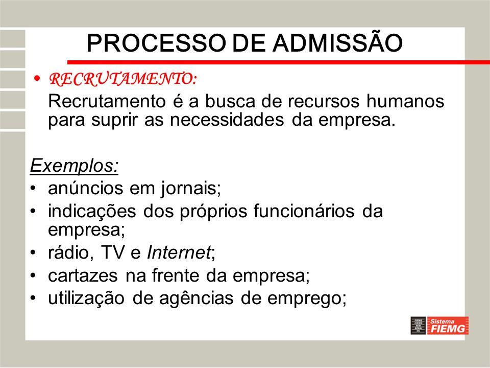 PROCESSO DE ADMISSÃO RECRUTAMENTO: