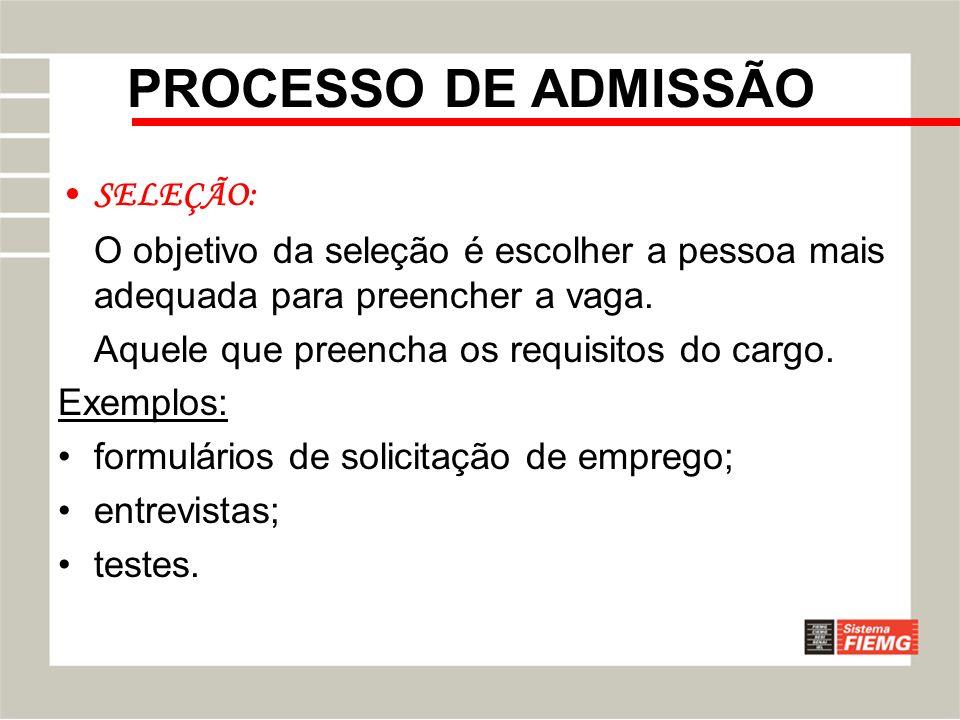 PROCESSO DE ADMISSÃO SELEÇÃO: