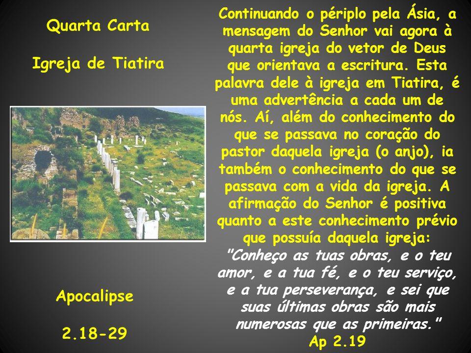 Quarta Carta Igreja de Tiatira Apocalipse 2.18-29
