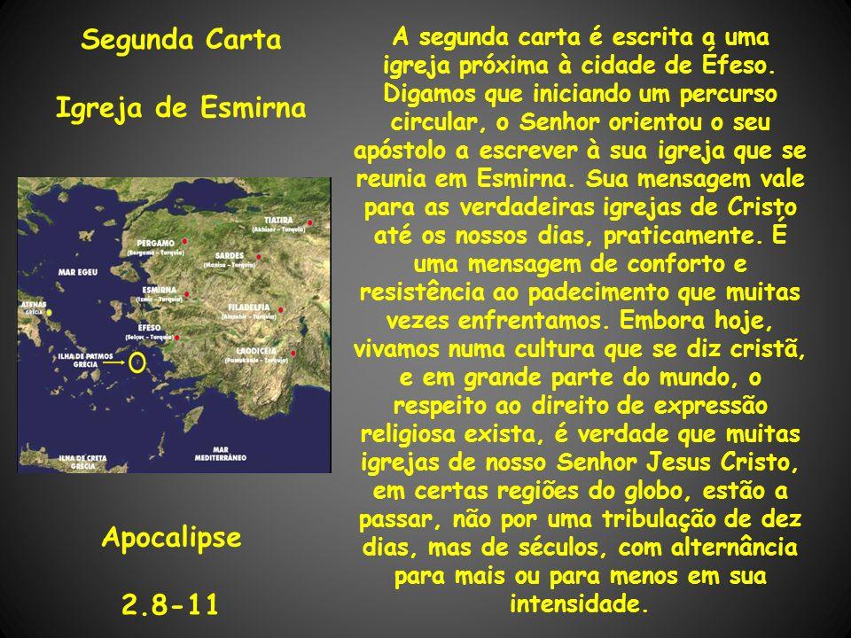 Segunda Carta Igreja de Esmirna Apocalipse 2.8-11