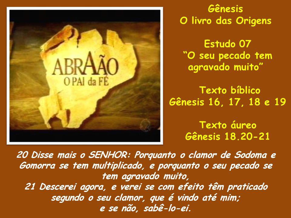 Gênesis O livro das Origens Estudo 07 O seu pecado tem