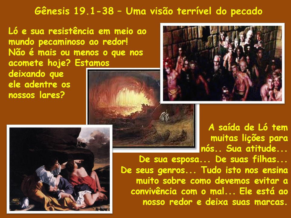 Gênesis 19.1-38 – Uma visão terrível do pecado