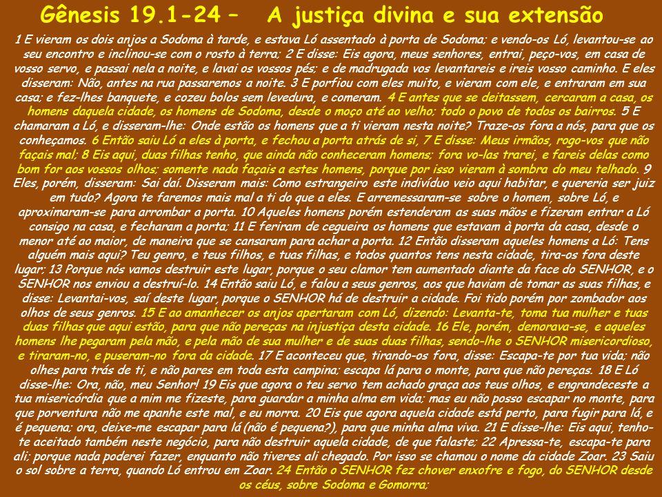 Gênesis 19.1-24 – A justiça divina e sua extensão