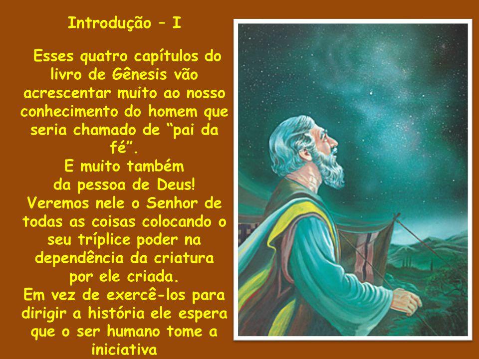 Introdução – I E muito também da pessoa de Deus!