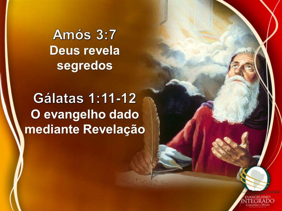 O evangelho dado mediante Revelação