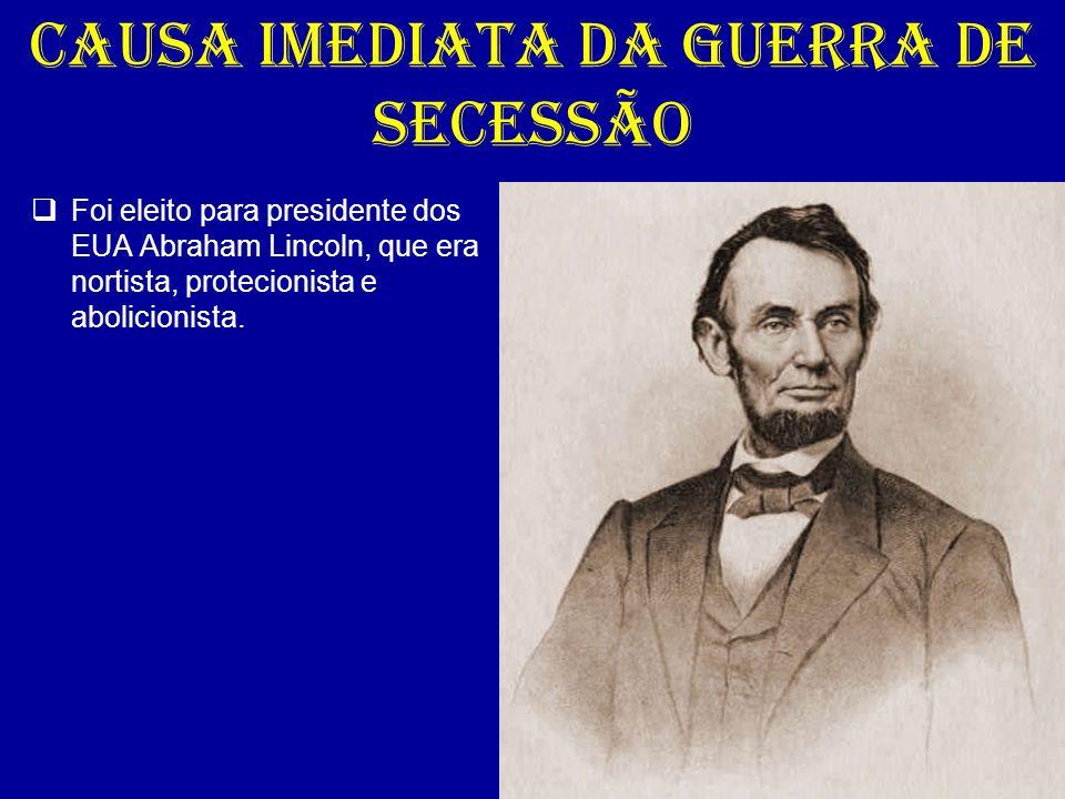 CAUSA IMEDIATA DA GUERRA DE SECESSÃO