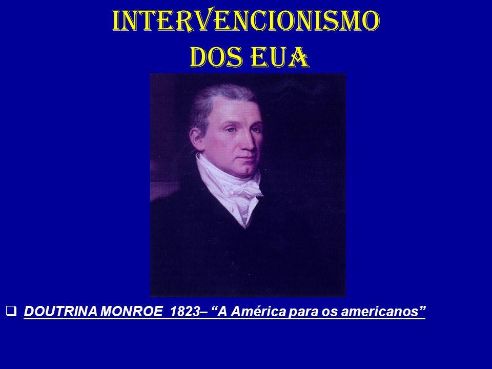 INTERVENCIONISMO DOS EUA