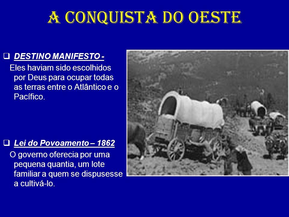 A CONQUISTA DO OESTE DESTINO MANIFESTO -