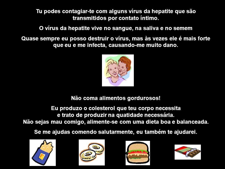 O vírus da hepatite vive no sangue, na saliva e no semem